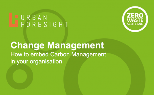 Change Management: How to embed Carbon Management in your organisation